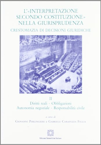 9788849523669: L'«interpretazione secondo Costituzione» nella giurisprudenza. Crestomazia di decisioni giuridiche (Vol. 2)
