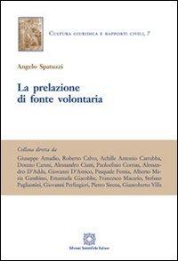 9788849527117: La Prelazione di Fonte di Volontà.