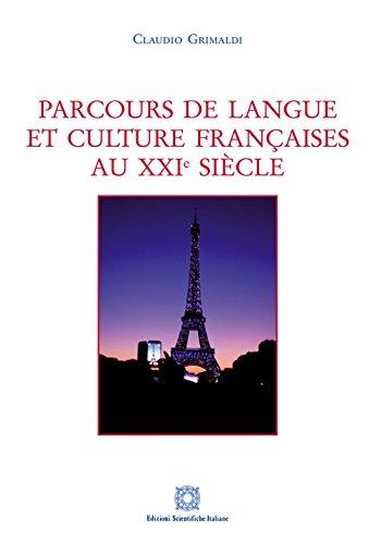 9788849529548: Parcours de langue et culture française au XXI siècle