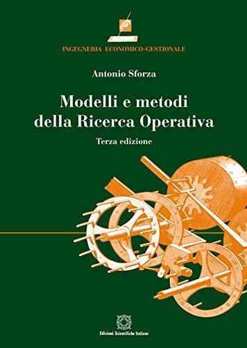9788849536706: Modelli e metodi della ricerca operativa