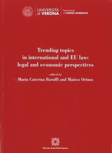 9788849541045: Trending topics in international and EU law: legal and economic perspectives