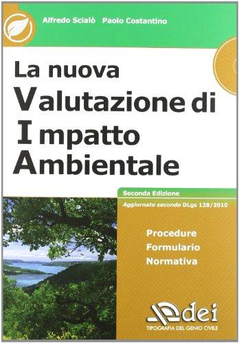 9788849624021: La nuova valutazione di impatto ambientale. Con CD-ROM
