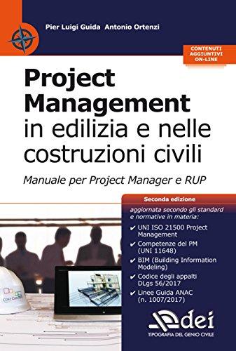 9788849640526: Project management in edilizia e nelle costruzioni civili. Manuale per il project manager e RUP. Con aggiornamento online