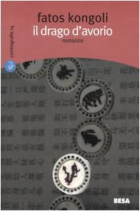 Il drago d'avorio (8849702337) by Fatos Kongoli