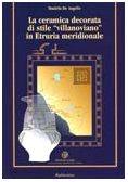 9788849800715: La ceramica decorata di stile «villanoviano» in Etruria meridionale