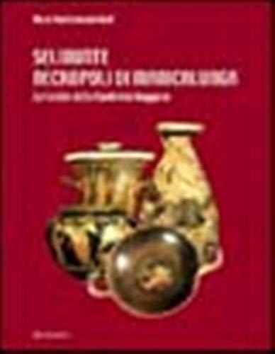 9788849800951: Selinunte. Necropoli di Manicalunga. Le tombe della contrada Gaggera (Varia)