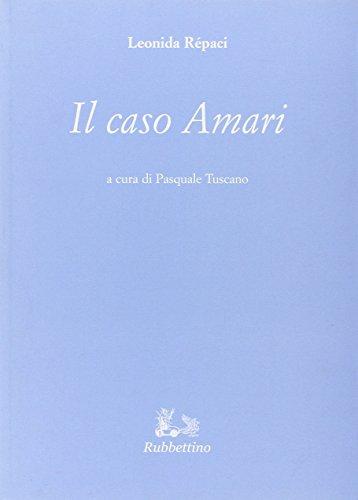 Il caso Amari: Leonida Rèpaci