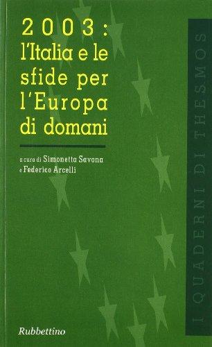 2003: l Italia e le sfide per