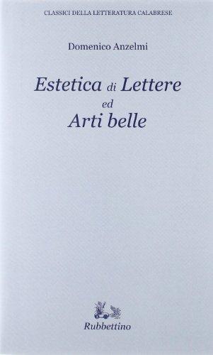 Estetica di lettere ed arti belle.: Anzelmi, Domenico