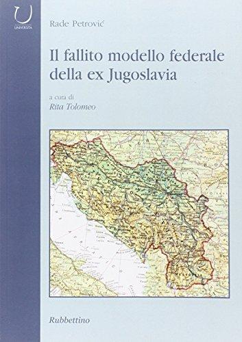 9788849813791: Il fallito modello federale della ex Jugoslavia