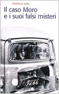 9788849813920: Il caso Moro e i suoi falsi misteri
