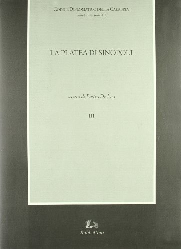 La Platea di Sinopoli ( sec. XII-XIV): De Leo, Pietro;Calabria