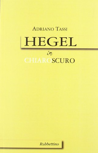 9788849821000: Hegel in chiaroscuro