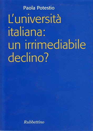 L'università italiana: Un Irrimediabile declino?