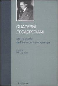 Quaderni degasperiani per la storia dell'Italia contemporanea: