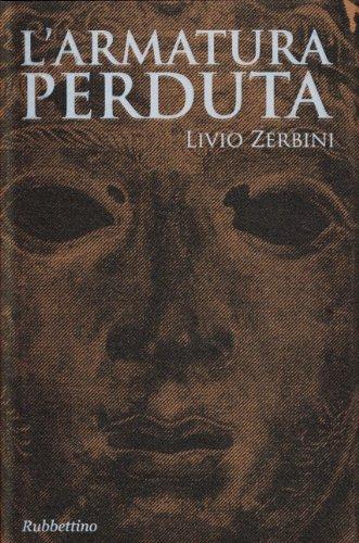 L'armatura perduta - Zerbini, Livio