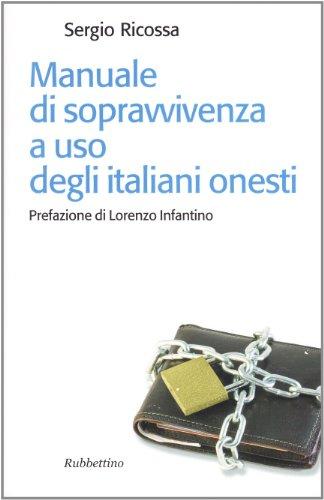 9788849828474: Manuale di sopravvivenza ad uso degli italiani onesti