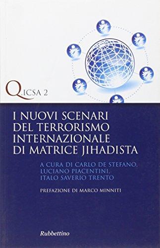9788849828740: I nuovi scenari del terrorismo internazionale di matrice jihadista