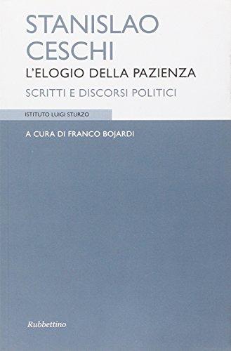 9788849828795: Stanislao Ceschi. L'elogio della pazienza