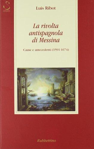 9788849829327: La rivolta antispagnola di Messina