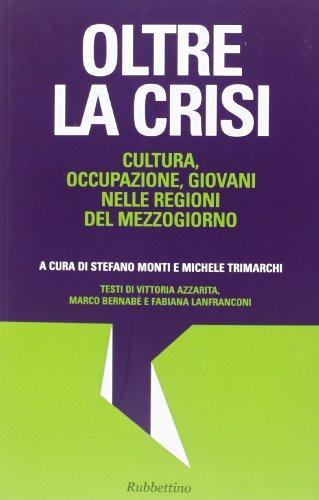 9788849835601: Oltre la crisi