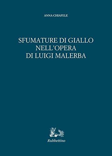 9788849849080: Sfumature di giallo nell'opera di Luigi Malerba (Iride)