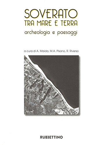 Soverato tra mare e terra : archeologia