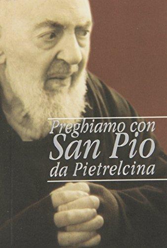 9788849900484: Preghiamo con san Pio da Pietrelcina