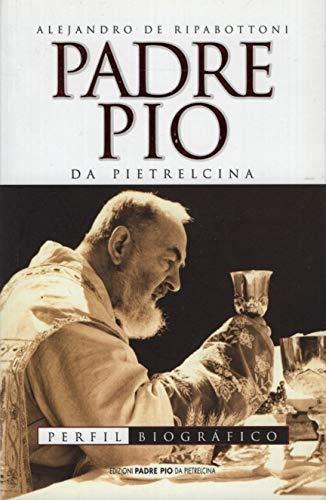 9788849900552: Padre Pio da Pietrelcina. Perfil biográfico