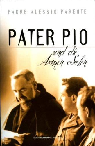 9788849900828: Pater Pio und die Armen Seelen