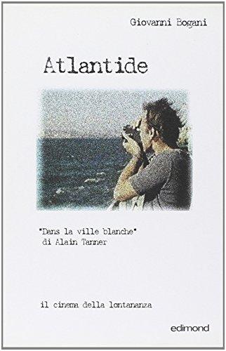 9788850001682: Atlantide. Dans la ville Blanche di Alain Tanner