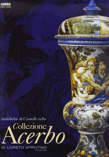 Maioliche di Castelli nella collezione Acerbo in
