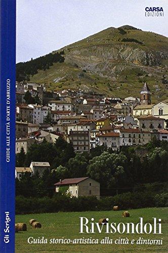 9788850101108: Rivisondoli. Guida storico-artistica alla città e dintorni