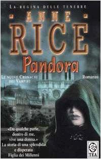 Pandora: Anne Rice