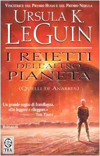9788850202669: I reietti dell'altro pianeta (quelli di Anarres)