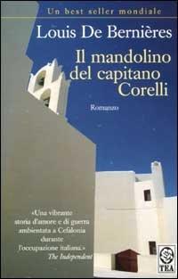 Il Mandolino Del Capitano Corelli (Italian Edition) (8850203926) by Louis de Bernieres