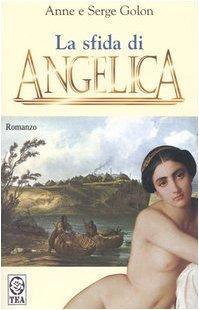 9788850207640: La sfida di Angelica