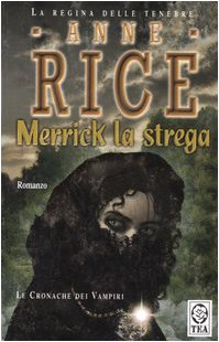 9788850210244: Merrick la strega. Le cronache dei vampiri