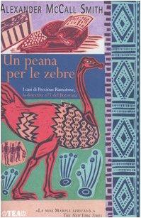 Un Peana Per Le Zebre (Italian Edition) (9788850210916) by Alexander McCall Smith