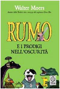 9788850214457: Rumo e i prodigi nell'oscurità. Ediz. illustrata (Teadue)