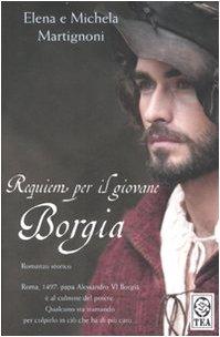 9788850214471: Requiem per il giovane Borgia