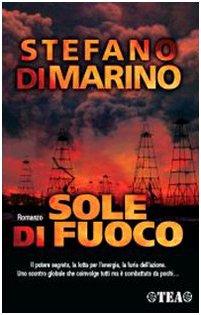 Sole di fuoco: Stefano Di Marino