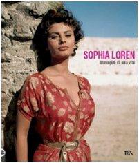 9788850217670: Sophia Loren. Immagini di una vita
