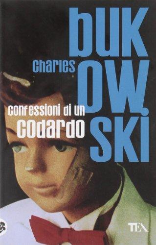 9788850218189: Confessioni DI UN Codardo (Italian Edition)