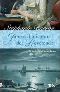 Jane e il mistero del Reverendo. Le: Stephanie Barron