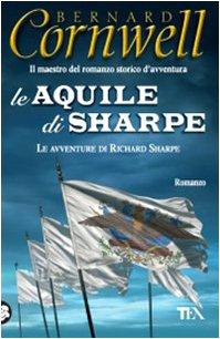 Le Aquile di Sharpe - Cornwell, Bernard