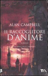 Il raccoglitore di anime (9788850219346) by Campbell, Alan