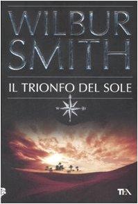 Il trionfo del sole. - Smith, Wilbur
