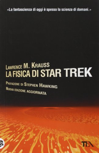 La fisica di Star Trek (8850219954) by Lawrence M. Krauss