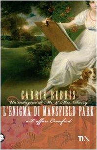 L'enigma di Mansfield Park o L'affare Crawford - Bebris, Carrie